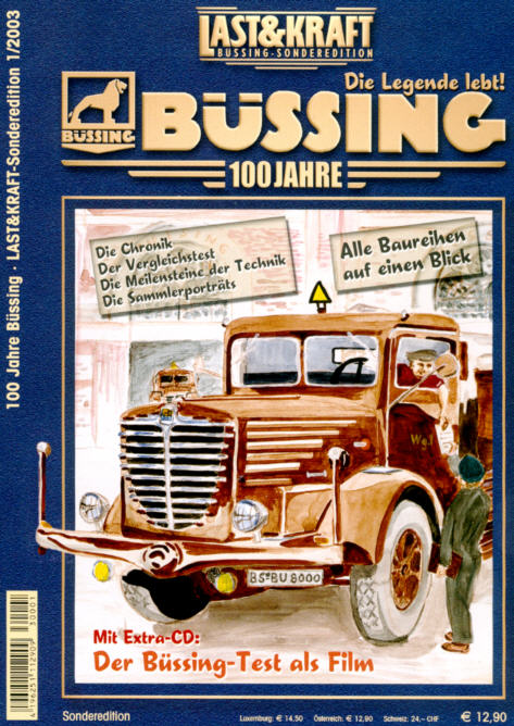 Last & Kraft 100 Jahre Büssing Die Legende lebt!