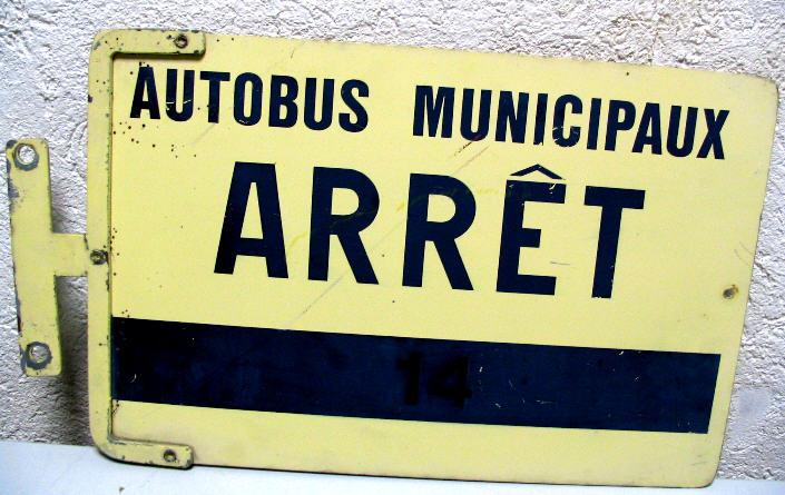 Haltestellen-Schild - Autobus Municipaux Arret 14