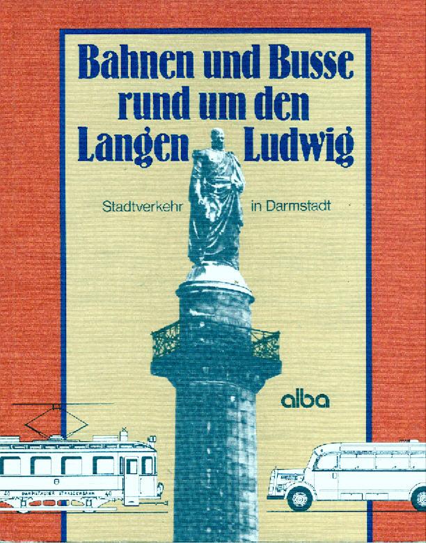 Bahnen und Busse Darmstadt rund um den langen Ludwig