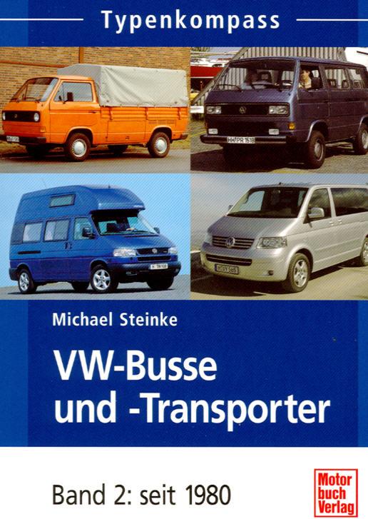 VW-Busse u.Transporter seit 1980 - Band 2
