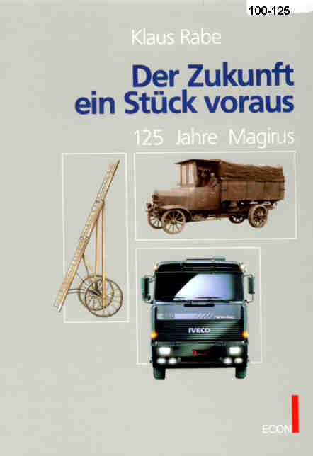 125 Jahre Magirus Der Zukunft ein Stück voraus