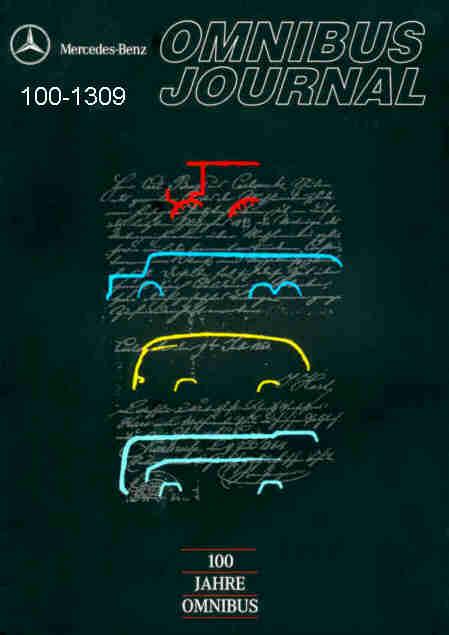 100 Jahre Motor-Omnibus Mercedes Benz MB -Journal/Sonderheft