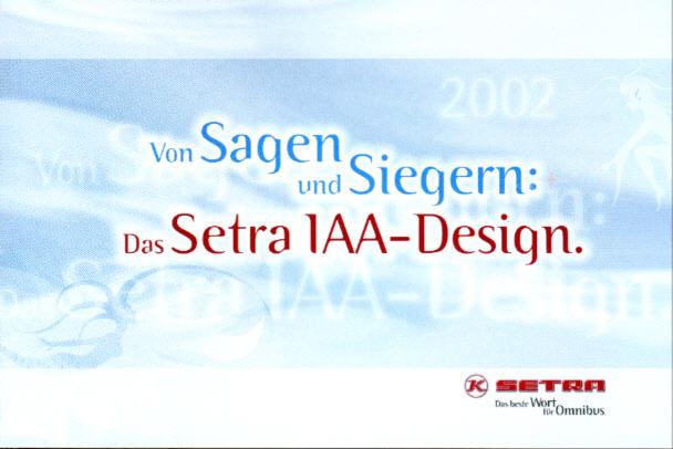 Setra IAA-Design 2002 Von Sagen und Siegern