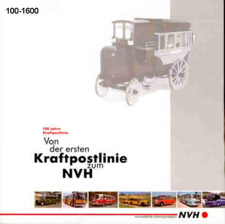 100 Jahre Kraftpostlinie Von der 1.Kraftpostline zum NVH