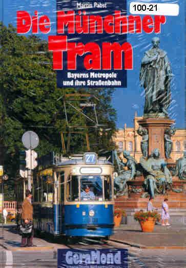Die Münchner Tram Straßenbahnen in München