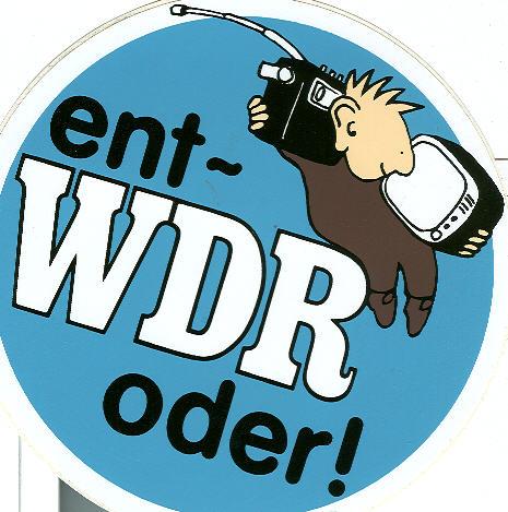 Aufkleber ent WDR oder?