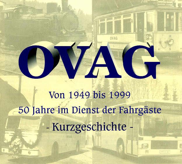 50 Jahre OVAG 1949-1999 50 Jahre im Dienste der Fahrgäste