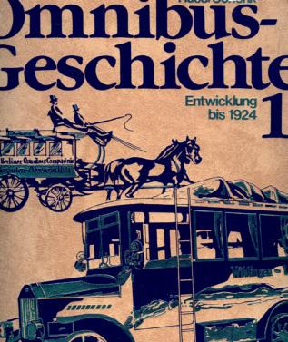 Omnibus-Geschichte Band 1 -  bis 1924