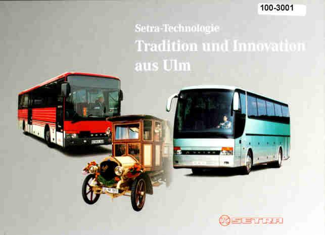 SETRA-Technologie Tradition und Innovation aus Ulm