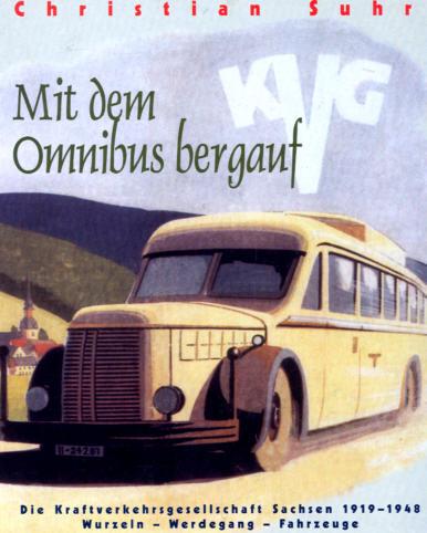 Mit dem Omnibus bergauf KVG Sachsen 1919-1948