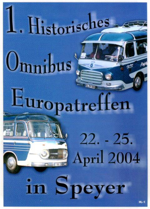 1.Hist.Omnibus- Europatreffen Speyer 2004