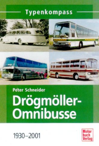Drögmöller-Omnibusse Typenkompass - 1930-2001