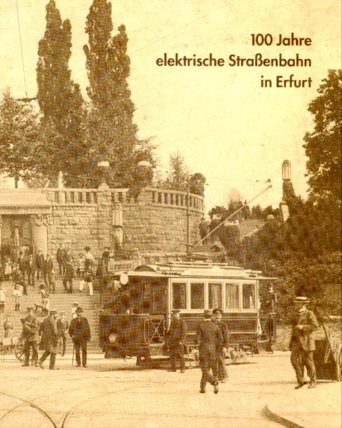 100 Jahre elektrische Straßenbahn in Erfurt