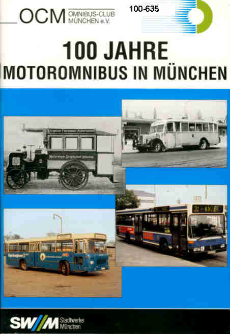 100 Jahre Motoromnibus in München