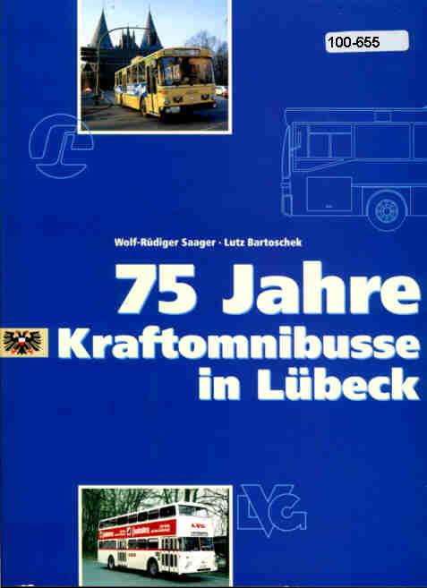75 Jahre Kraftomnibus in Lübeck