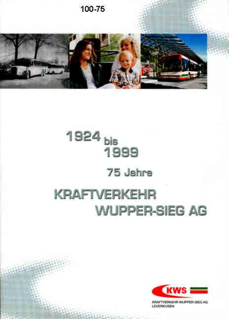 75 Jahre Kraftverkehr- Wupper-Sieg             KWS