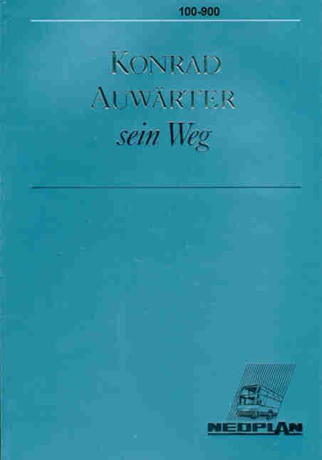 Neoplan-Buch Konrad Auwärter, sein Weg 50 Jahre