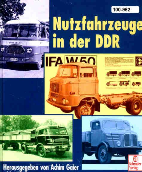 Nutzfahrzeuge der DDR LKW+Busse