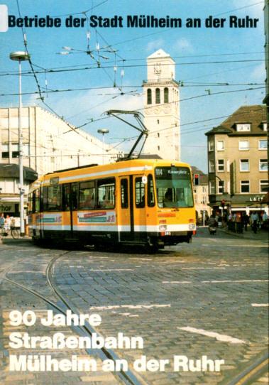 90 Jahre Straba Mülheim/R
