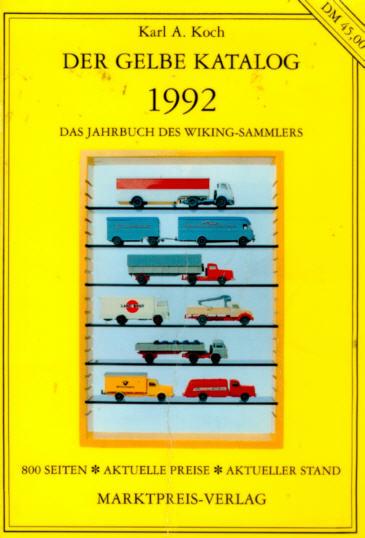 Der Gelbe Katalog 1992 Jahrbuch d.Wiking-Sammlers