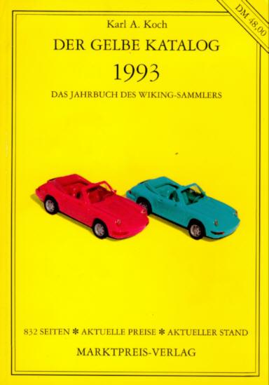 Der Gelbe Katalog 1993 Jahrbuch d.Wiking-Sammlers