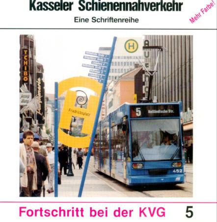 Kasseler Schienennahverkehr 5 Fortschritt bei der KVG