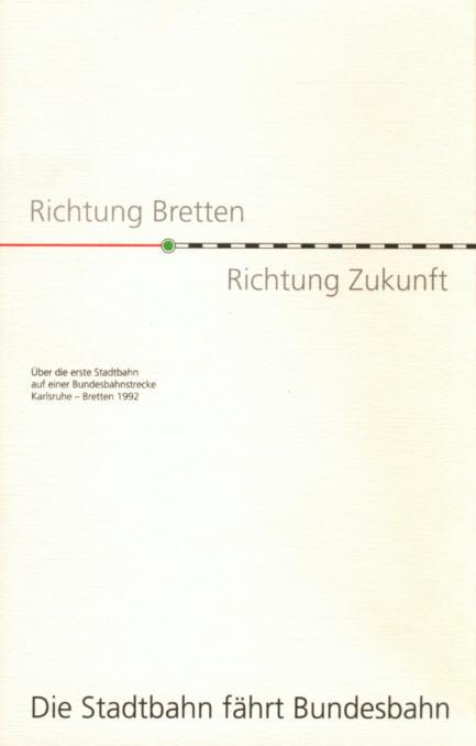 Richtung Bretten-R-Zukunft Stadtb.Karlsr-Bretten 1992