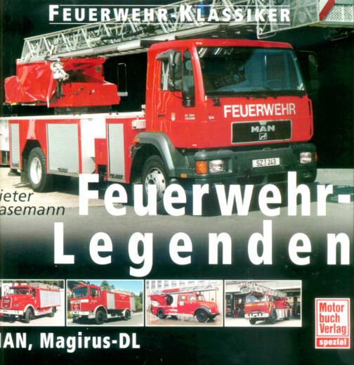 Feuerwehr-Legenden