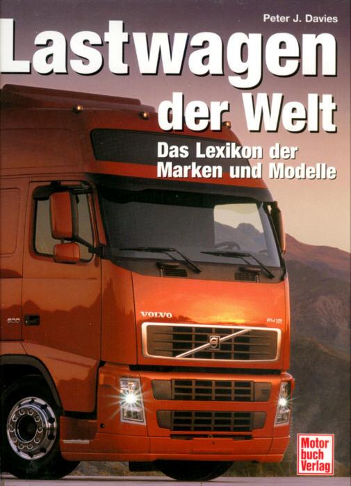 Lastwagen der Welt Lexikon der Marken+Modelle