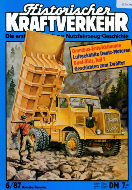 Historischer Kraftverkehr 6/87 Deutz,Opel-Blitz,Omnibus-Ent