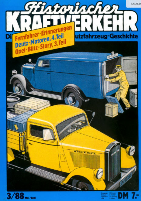 Historischer Kraftverkehr 3/88 Deutz,Opel-Blitz