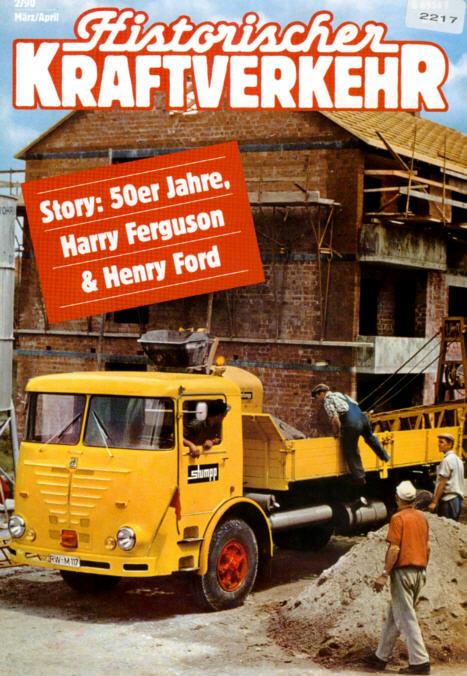 Historischer Kraftverkehr 2/90 Harry Ferguson,Henry Ford