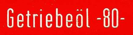 Bus-Klebe-Schilder Getriebeöl -80-