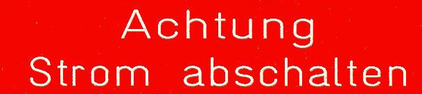 Bus- (Büro) Klebe-Schilder Achtung: Strom abschalten