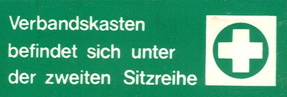 Bus-Klebe-Schilder Verbandskasten befindet sich...