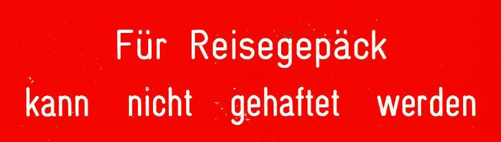 Bus-Klebe-Schilder Für Reisegepäck kann nicht gehaftet werden