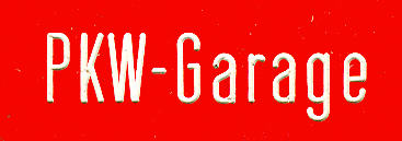 Bus- (Büro) Klebe-Schilder PKW-Garage
